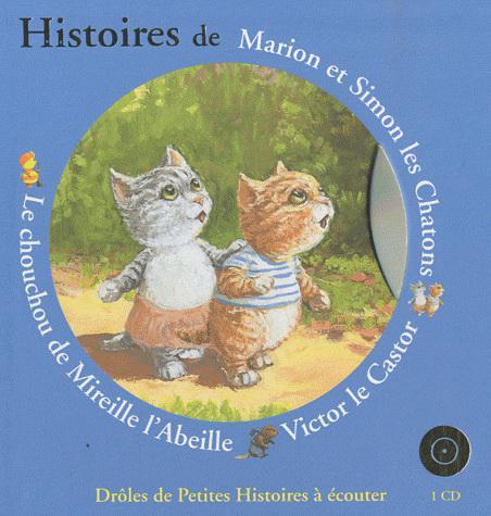 Histoires de Marion et Simon les chatons