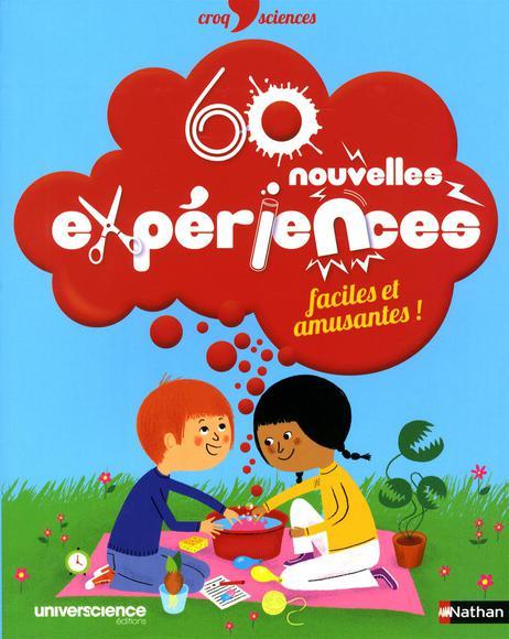 Image: 60 nouvelles expériences faciles et amusantes!