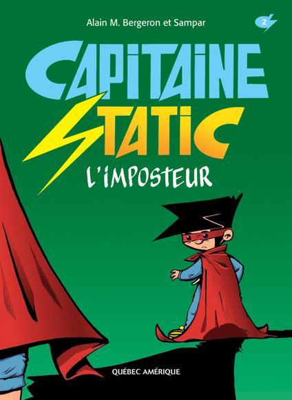 Capitaine Static 2 - L'imposteur