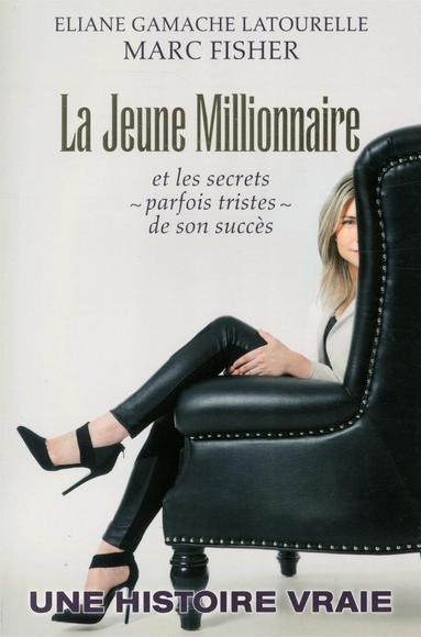 La jeune millionnaire et les secrets (parfois tristes) de son succès
