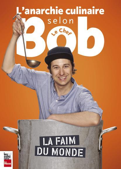 Image: L'anarchie culinaire selon Bob le Chef