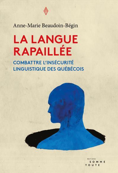 La Langue Rapaillée