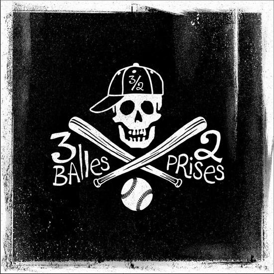 3 Balles, 2 Prises