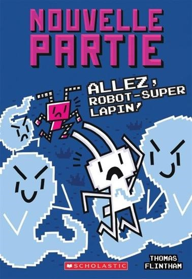 Allez, Robot-Super Lapin!