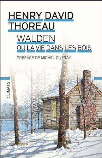 Walden Où La Vie Dans Les Bois