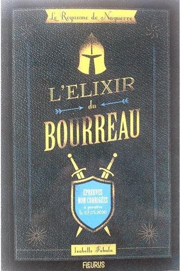 Élixir Du Bourreau(L') #01