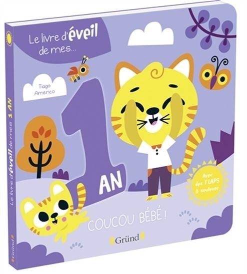 Livre D'éveil De Mes... 1 An : Coucou Bébé ! (Le)