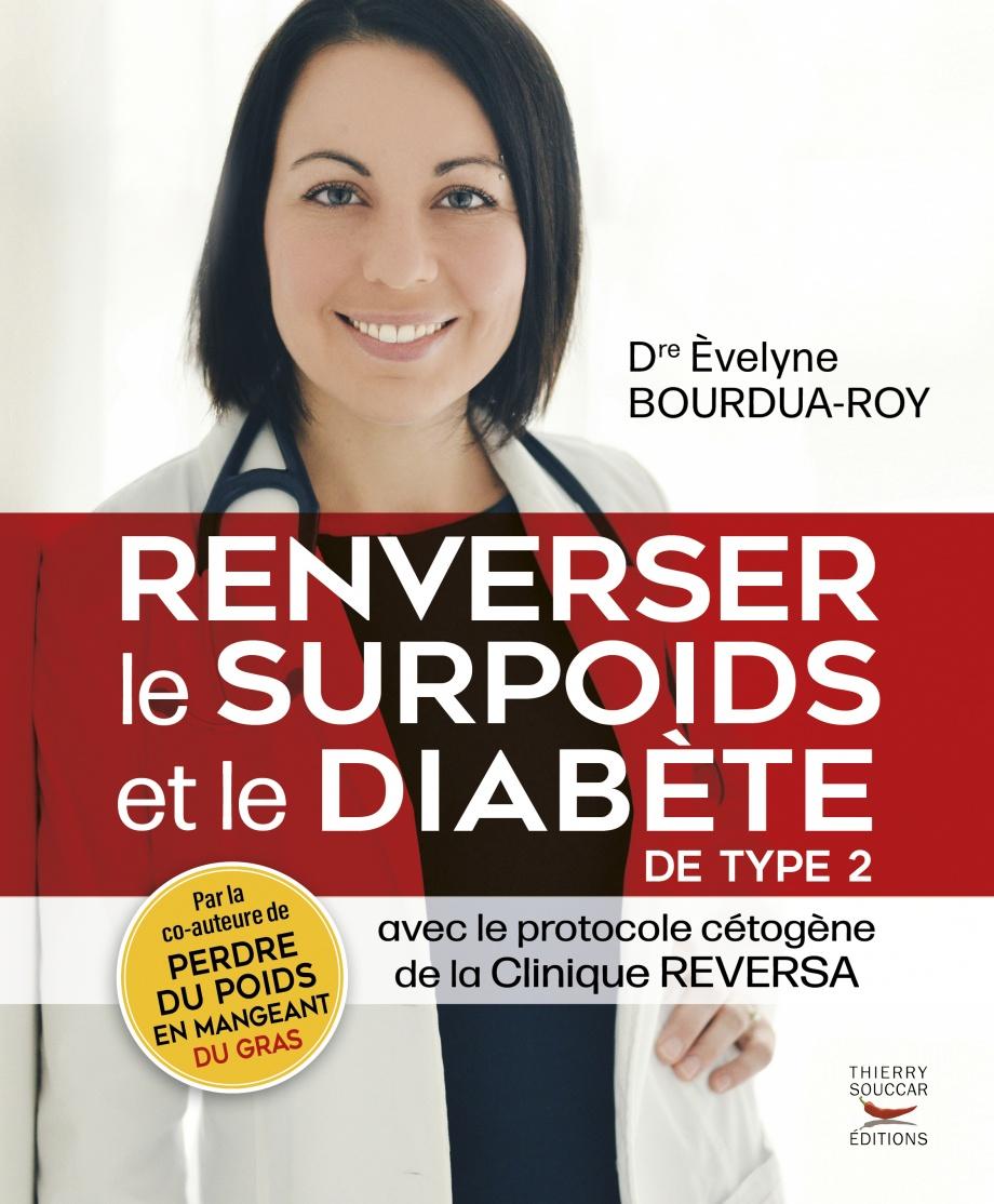 Inverser le surpoids et le diabète  : avec le protocole cétogène Reversa