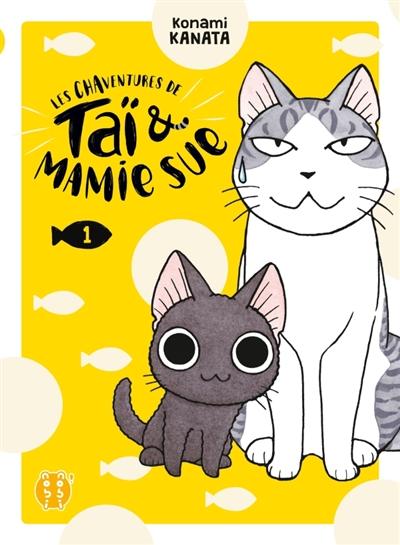 Les chaventures de Taï & Mamie Sue