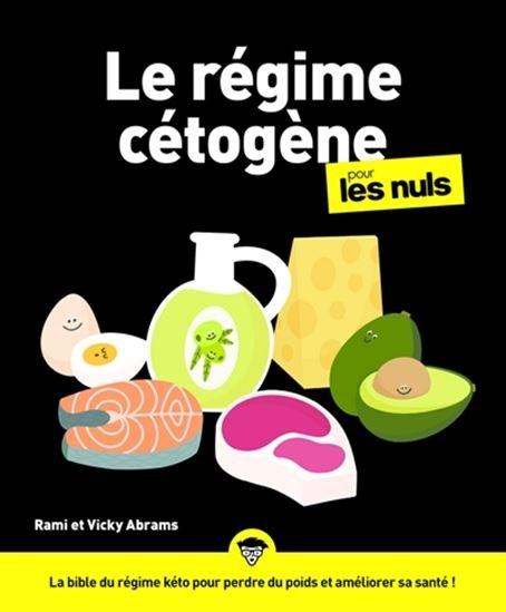 Régime Cétogène Pour Les Nuls (Le)