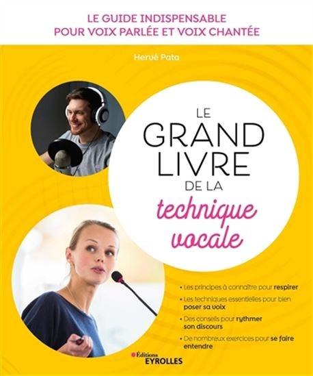 Grand Livre De La Technique Vocale(Le) 3E Éd