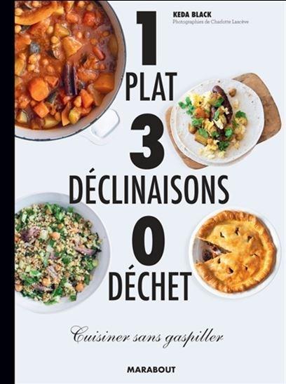 1 plat, 3 déclinaisons, 0 déchet
