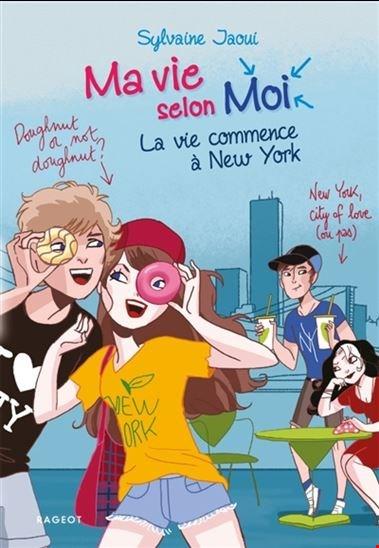 La vie commence à New York