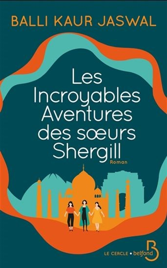 Les incroyables aventures des sœurs Shergill