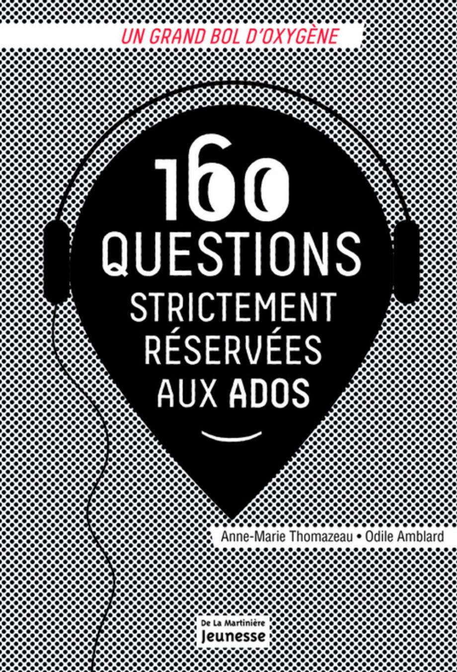 Image: 160 questions strictement réservées aux ados