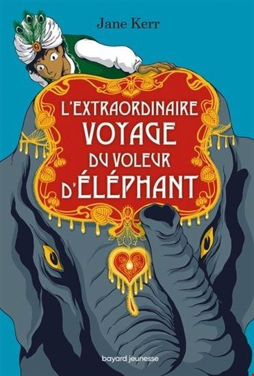 Extraordinaire Voyage Du Voleur D'éléphant (L')