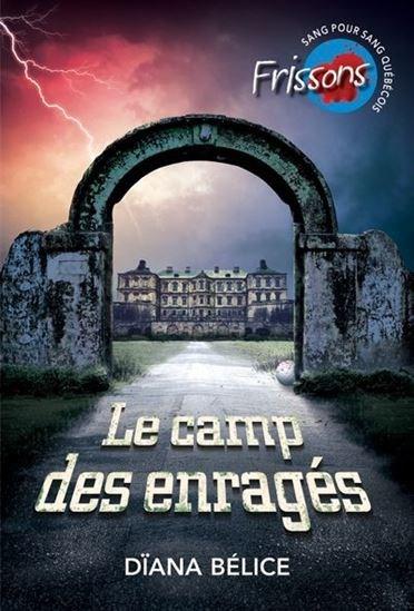 Image: Le camp des enragés