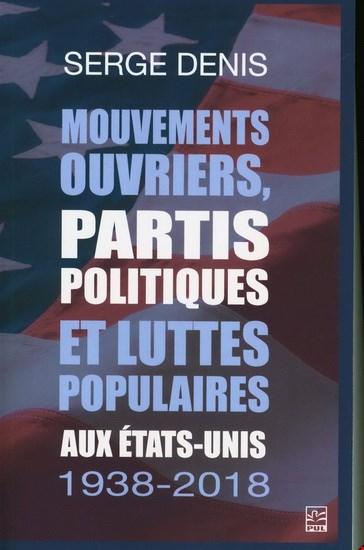 Image: Mouvements ouvriers, partis politiques et luttes populaires aux États-Unis, 1938-2018