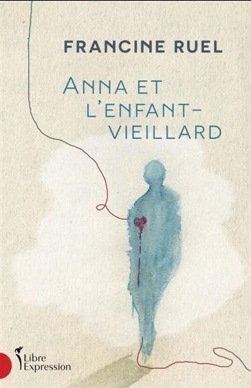 Image: Anna et l'enfant-vieillard