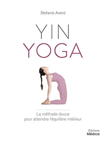 Image: Yin Yoga : La Méthode Douce Pour Atteindre L'équilibre Intérieur
