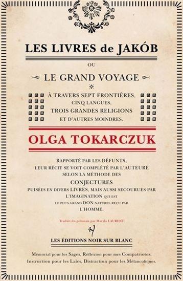 Les livres de Jakób, ou, Le grand voyage à travers sept frontières, cinq langues, trois grandes religions et d'autres moindres