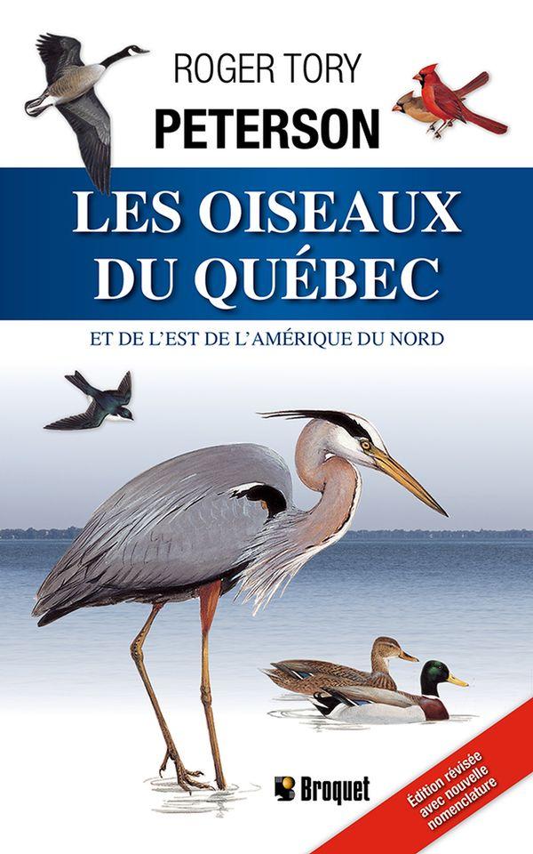 Les oiseaux du Québec et de l'est de l'Amérique du Nord