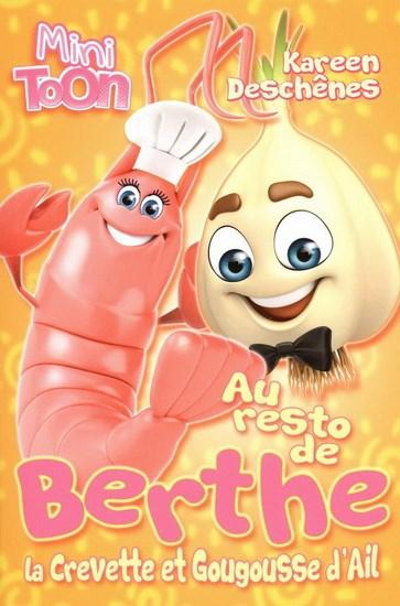 Au resto de Berthe la crevette et Gougousse d'Ail