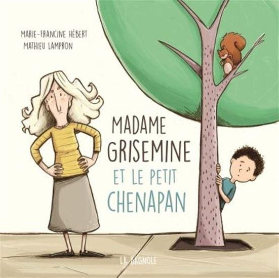 Image: Madame Grisemine et le petit Chenapan