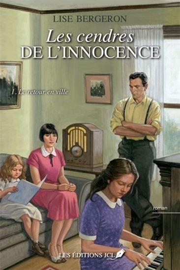 Cendres De L'innocence(Les) : Le Retour En Ville T.01