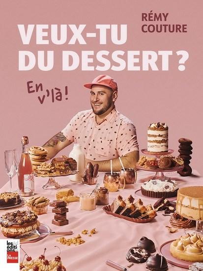 Veux-tu du dessert?