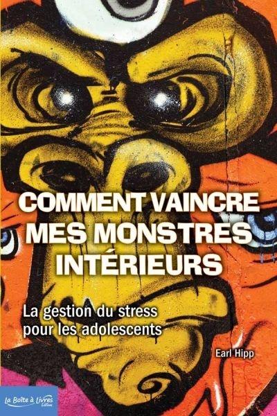 Image: Comment vaincre mes monstres intérieurs