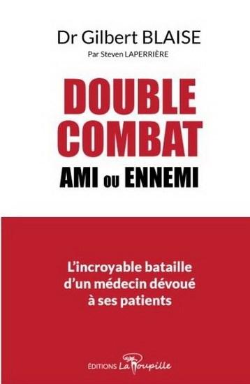 Dr Blaise : Double Combat : Ami Ou Ennemi