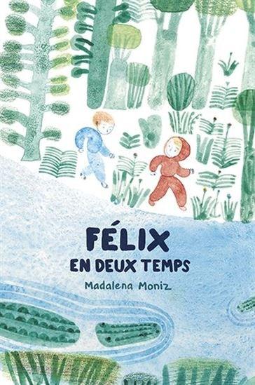 Félix en deux temps
