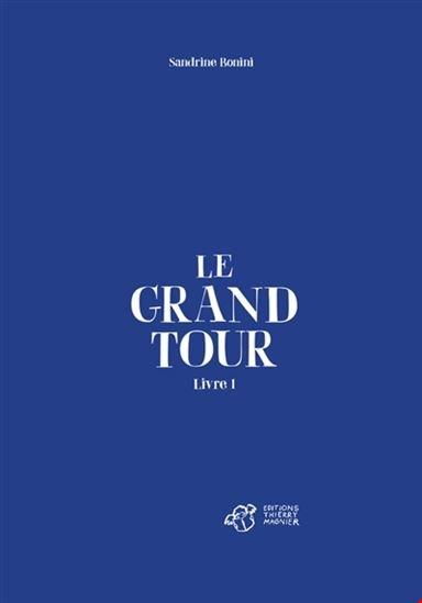 Grand Tour(Le) T.01